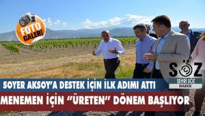 Soyer'den Aksoy'a Tarım projelerine destek için ilk adım