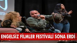 ENGELSİZ FİLMLER FESTİVALİ SONA ERDİ