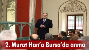 2. Murat Han'a Bursa'da anma