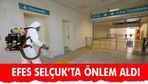 EFES SELÇUK'TA ÖNLEMLER ALINIYOR