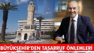 Yeni ekonomik koşullara uyum için İzmir Büyükşehir ilk adımı attı
