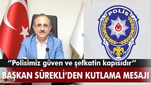 Başkan Sürekli'den Türk Emniyet Teşkilatı'nın 175. Kuruluş yıl dönümü mesajı