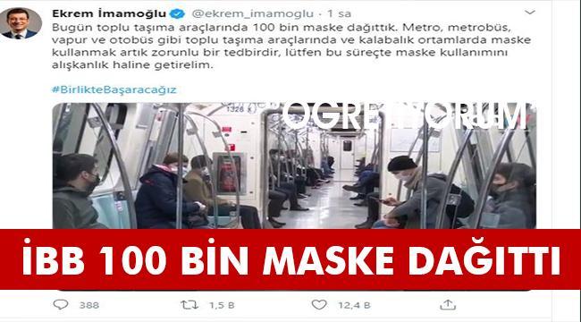 İBB, TOPLU ULAŞIMDA 100 BİN MASKE DAĞITTI