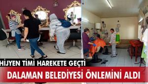 DALAMAN BELEDİYESİ BERBER VE KUAFÖR SALONLARINI DEZENFEKTE ETTİ