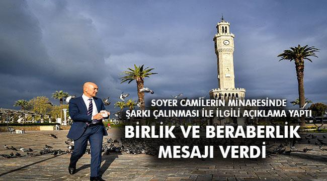 İzmir Büyükşehir Belediye Başkanı Tunç Soyer'den kamuoyuna açıklama