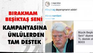 Sanat, spor ve siyaset dünyası 'Bırakmam Beşiktaşım Seni' dedi