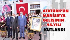 Büyük Önderin Manisa'ya Gelişinin 95. Yılı