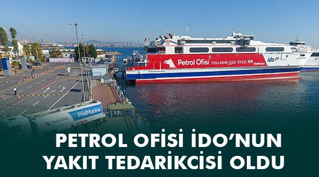 Petrol Ofisi, İDO'nun yakıt tedarikçisi oldu