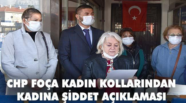 CHP Foça İlçe Başkanlığı Kadın Kollarından Basın Açıklaması