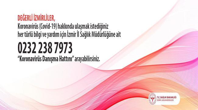 İzmir İl Sağlık Müdürlüğü'nden Covid-19 Danışma Hattı