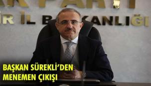 """AK Parti İzmir İl Başkanı Kerem Ali Sürekli; ''Şecerelerine bakarlarsa, asıl kıyımı görürler!"""""""