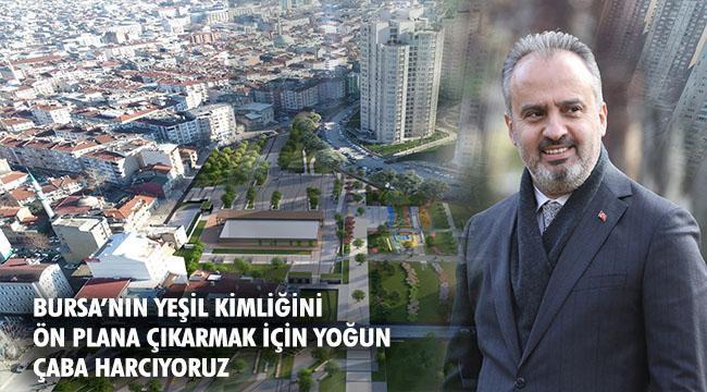 Bursa'ya nefes olacak