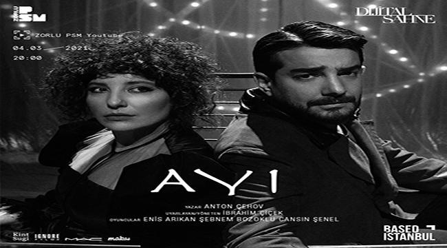 """Dijital Sahne'nin bu haftaki başrollerini Enis Arıkan ve Şebnem Bozoklu """"Ayı"""" oyunu için paylaşıyor"""